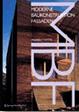 Andrew Watts: Moderne Baukonstruktion. Fassaden. Springer-Verlag, Wien 2004