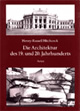 Henry-Russell Hitchcock: Die Architektur des 19. und 20. Jahrhunderts, mit einem Vorwort von Heinrich Klotz. Aries Verlag, München 1994