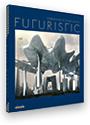 Caroline Klein (Hrsg.): Futuristic – Visions of Future Living. DAAB Media GmbH, Köln 2011