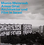 Winfried Nerdinger (Hrsg.): Munio Weinraub | Amos Gitai Architektur und Film in Israel. Publikation zur Ausstellung des Architekturmuseums der TU München in der Pinakothek der Moderne, München 2008