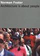 Susanne Anna (Hrsg.): Norman Foster – Architecture is about people. Museum für Angewandte Kunst Köln. Hatje Cantz Verlag, Ostfildern 2002