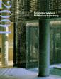 Deutsches Architekturmuseum Ffm, Ingeborg Flagge (Hrsg.): DAM Jahrbuch Architektur 2001. Prestel Verlag, München 2001