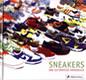 Sneakers - Das ultimative Handbuch: Prestel Verlag, München 2005