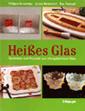 Philippa Beveridge, Ignasi Donénech und Eva Pascual: Heißes Glas. Techniken und Projekte aus ofengeformtem Glas. Haupt Verlag, Bern 2004