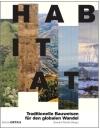 Habitat. Traditionelle Bauweisen für den globalen Wandel